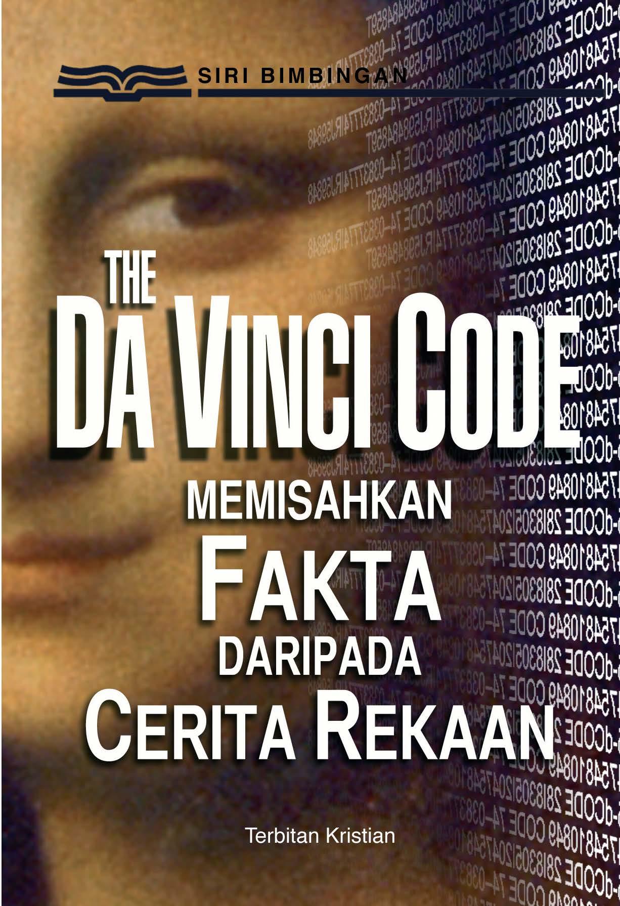 The Da Vinci Code: Memisahkan Fakta daripada Cerita Rekaan
