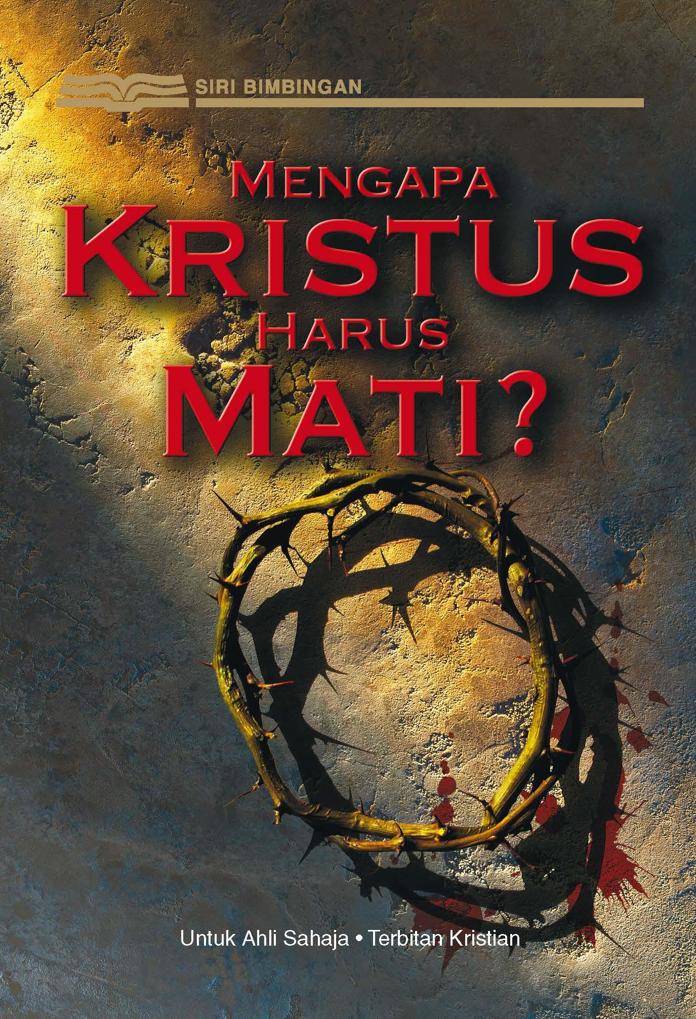 Mengapa Kristus Harus Mati?